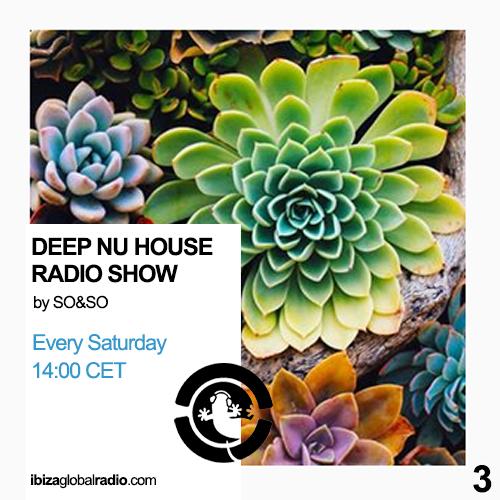 Deep Nu House Radio Show - Ibiza Global Radio Episode #003