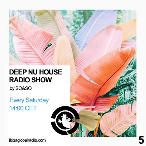 Deep Nu House Radio Show – Ibiza Global Radio Episode #005