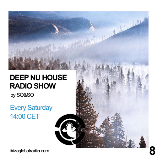Deep Nu House Radio Show - Ibiza Global Radio Episode #008