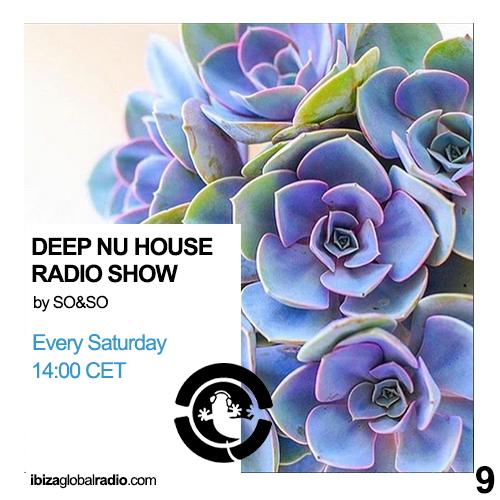 Deep Nu House Radio Show - Ibiza Global Radio Episode #009