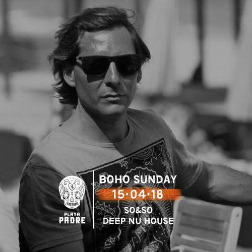 Playa Padre - Boho Sunday 15·04·18 SO&SO [Deep Nu House]