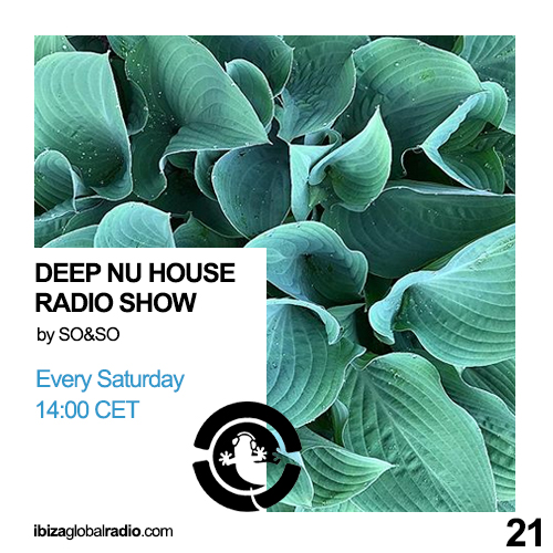 Deep Nu House Radio Show - Ibiza Global Radio Episode #021