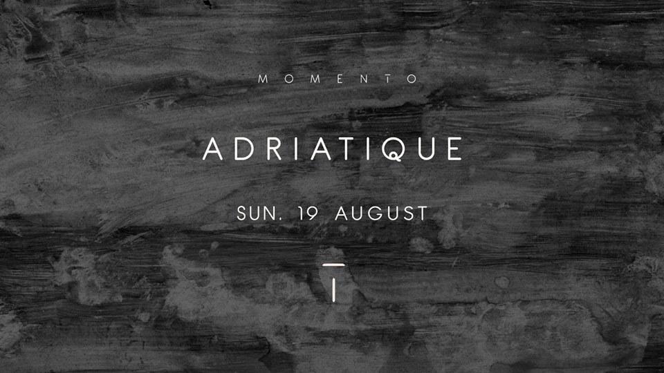 Adriatique @ Momento Marbella